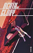 Death or Glory - Tome 2