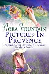 Pictures in Provence Kindle Edition