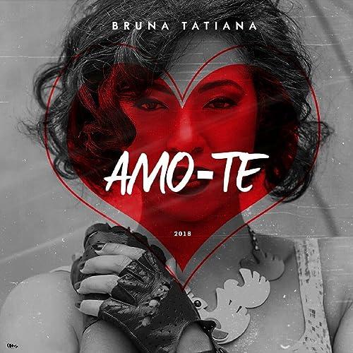 Bruna tatiana amo-te (zouk) [download] download mp3.