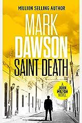 Saint Death - John Milton #2 (John Milton Series) Kindle Edition