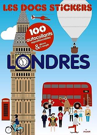 Londres : 100 autocollants repositionnables et décors à remplir