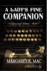 A Lady's Fine Companion (A Professional Woman Book 2) Kindle Edition