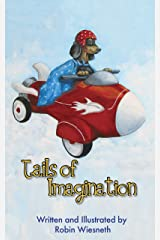Tails of Imagination: Ordinary Pets, Extraordinary Adventures - An Adventure Picture Book for Ages 4-8 Kindle Edition