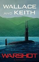 Warshot (The Hunter Killer Series Book 6) (English Edition)