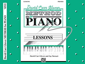 David Carr Glover Method for Piano Lessons: Primer