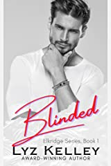 BLINDED: a second chance romance mystery (Elkridge Series Book 1) Kindle Edition