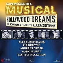 Hollywood Dreams - Die schönsten Filmhits aller Zeiten!