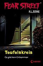 Fear Street 12 - Teufelskreis: Die Buchvorlage zur Horrorfilmreihe auf Netflix (German Edition)