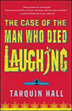 The Case of the Man Who Died Laughing: From the Files of Vish Puri, Most Private Investigator (Vish Puri series Book 2)