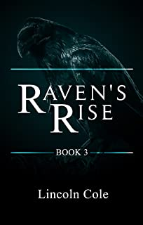 Raven`s Rise (World on Fire Book 3)