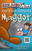 Brainboy and Bob in The Very Hungry Maggot