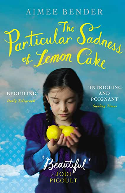 The Particular Sadness of Lemon Cake: The heartwarming Richard and Judy Book Club favourite (English Edition)