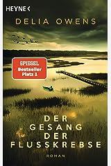 Der Gesang der Flusskrebse: Roman Paperback