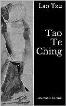 Tao Te Ching: El Libro del Tao y la Virtud (Clásicos Universales nº 3) (Spanish Edition)