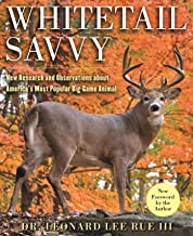 Whitetail Savvy: New Research and Observations about the Deer, America's Most Popular Big-Game Animal PDF