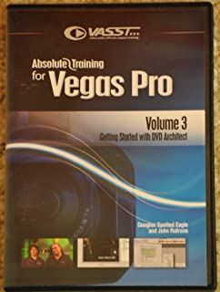 Absolutes Training for Vegas Pro (Volume 3-getting Started with DVD Architect))