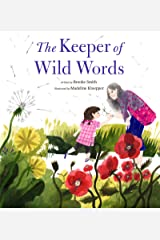 The Keeper of Wild Words: (Nature for Kids, Exploring Nature with Children) Kindle Edition