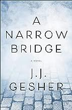 A Narrow Bridge: A Novel