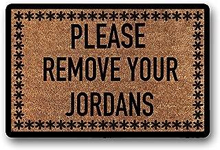 LSS Trading Please Remove Your Jordans | Funny Doormat | Personalized Doormat | Unique Doormat | Luxury Shoe Doormat | Housewarming Gift 23.6