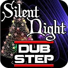 Silent Night Christmas Dubstep Remix