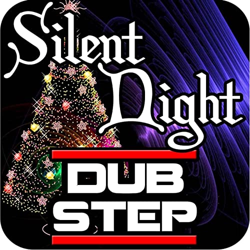 Christmas Dubstep.Silent Night Christmas Dubstep Remix By The Dubstep Masters