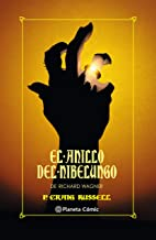 El anillo del Nibelungo (Edición integral) (Novela gráfica)