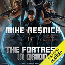 The Fortress in Orion: Dead Enders, Book One