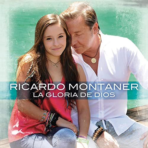 La Gloria De Dios By Ricardo Montaner Feat Evaluna Montaner On Amazon Music