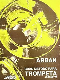Gran Metodo Completo Para Trompeta (in Spagnolo) de ARBAN (2008) Tapa blanda