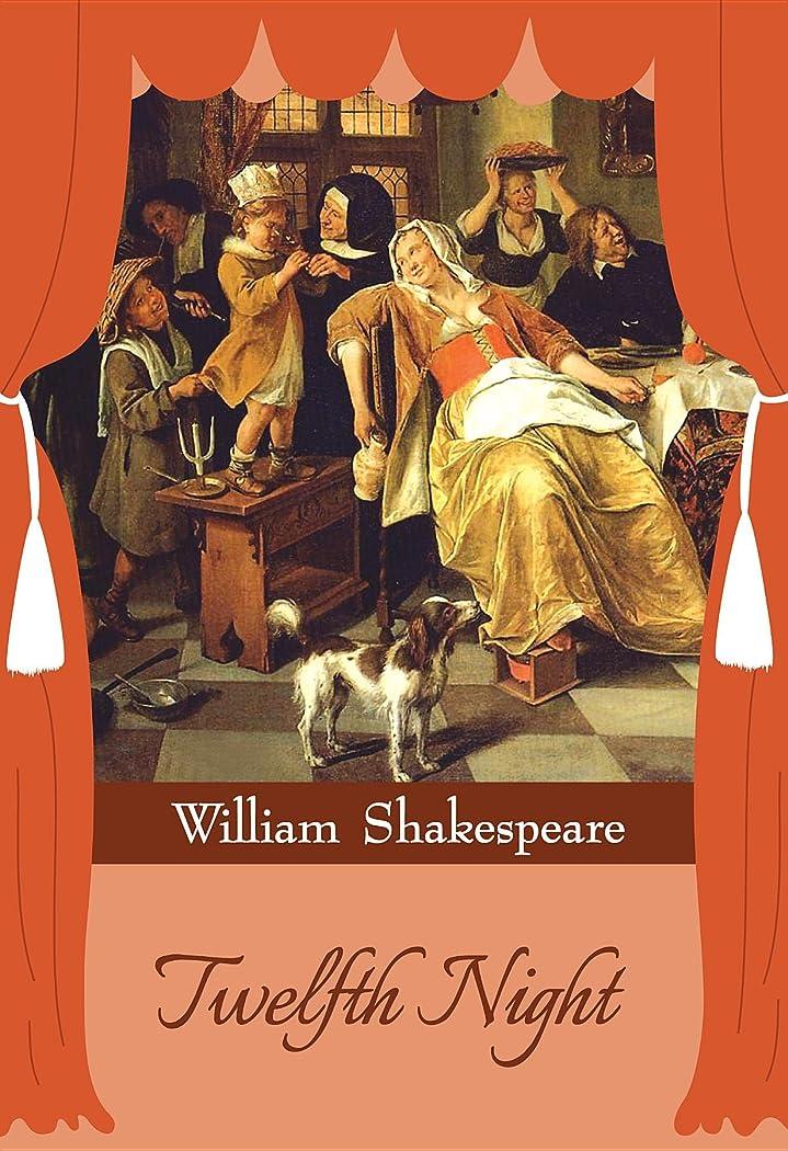 比率アクロバット休日にTwelfth Night (English Edition)