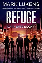 Refuge: Dark Days Book 4: A post-apocalyptic series