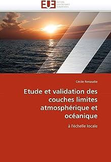 Etude Et Validation Des Couches Limites Atmosphérique Et Océanique