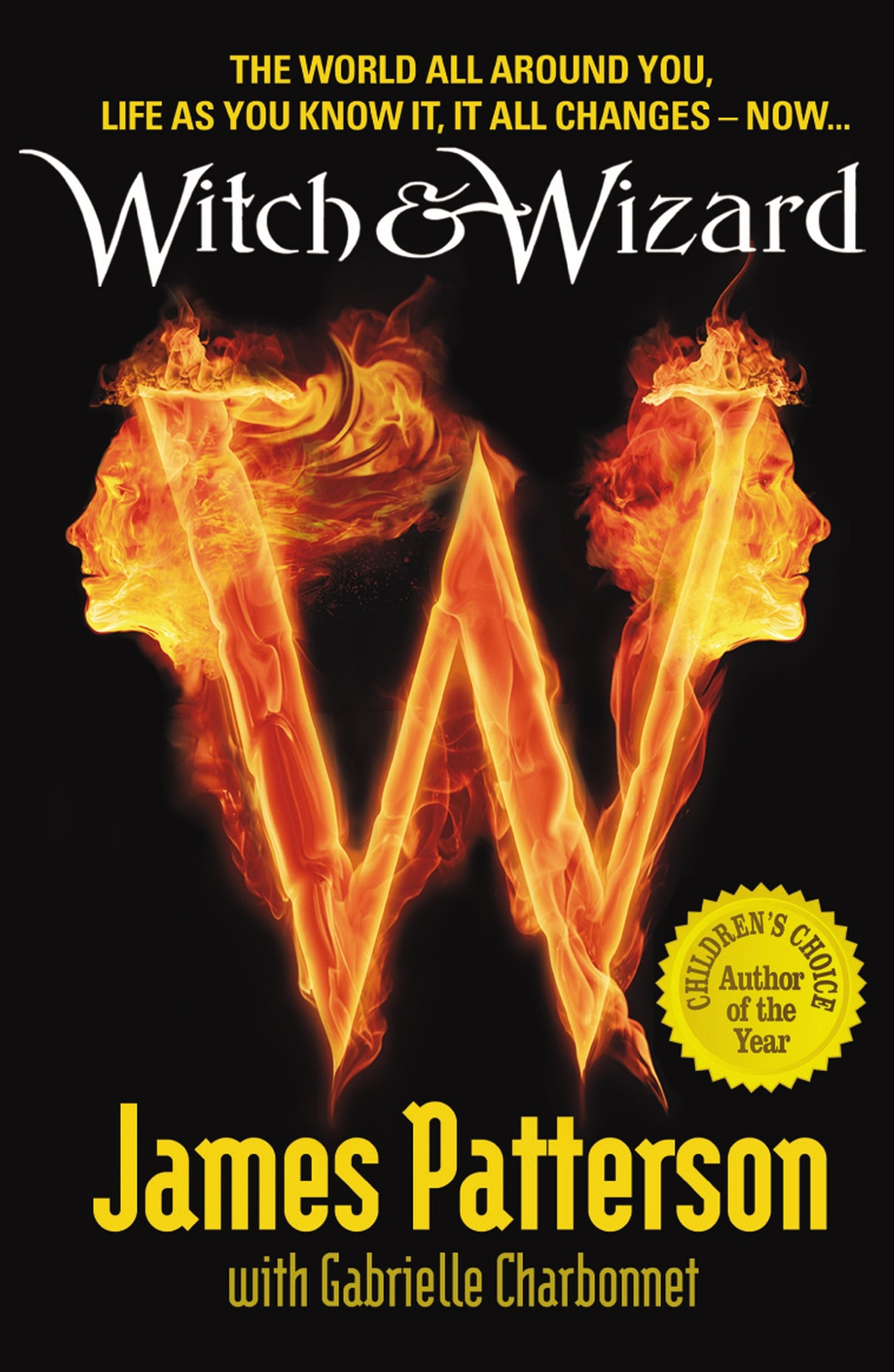Witch & Wizard. James Patterson with Gabrielle Charbonnet