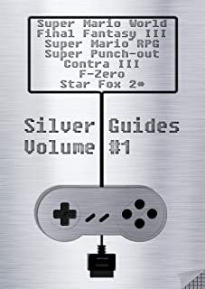 Silver Guides #1 incl. Super Mario World Final Fantasy III Super Mario RPG Legend of the Seven Stars Super Punch-Out !! Co...