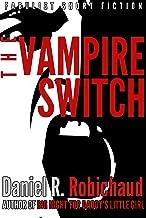 The Vampire Switch