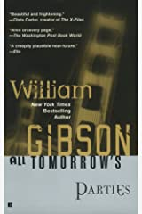 All Tomorrow's Parties (Bridge Trilogy Book 3) Kindle Edition