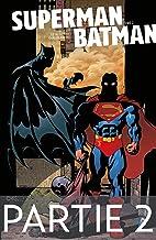 Superman/Batman - Tome 2 - Partie 2 (French Edition)