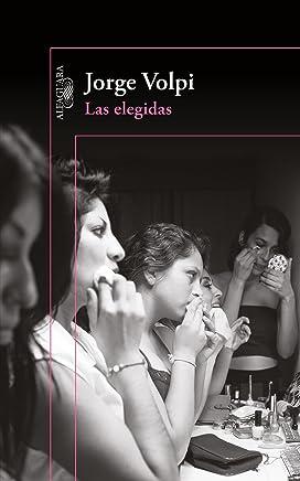 Las Elegidas / The Chosen Ones
