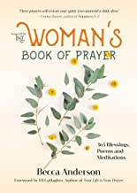 The Woman's Book of Prayer: 365 Blessings, Poems and Meditations