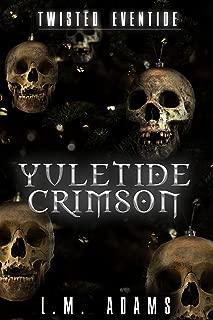 Yuletide Crimson (Twisted Eventide-2)