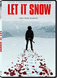 Thriller LET IT SNOW arrives on DVD, Digital and On Demand Sept. 22 from Lionsgate