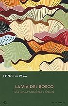 Scaricare Libri La via del bosco. Una storia di lutto, funghi e rinascita PDF