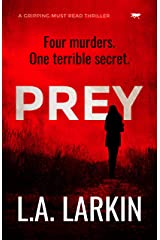 Prey: a gripping must-read thriller Kindle Edition