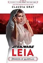 Star Wars: Leia, Princess of Alderaan (Star Wars: Journey to Star Wars: The Last Jedi)