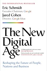 The New Digital Age: Reshaping the Future of People, Nations and Business Kindle Edition