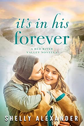 It's In His Forever (A Red River Valley Novella Book 5)