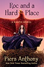 Roc and a Hard Place (The Xanth Novels Book 19)
