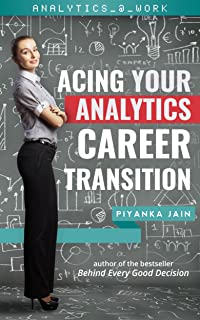 Acing Your Analytics Career Transition (Analytics @ Work)