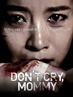 Don't Cry Mommy (English Subtitled)
