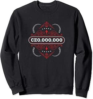 Ceo,000,000 Entrepreneur Millions CEO Sweatshirt